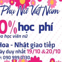 Giảm 20% học phí Anh - Hàn - Hoa - Nhật mừng ngày Phụ Nữ Việt Nam