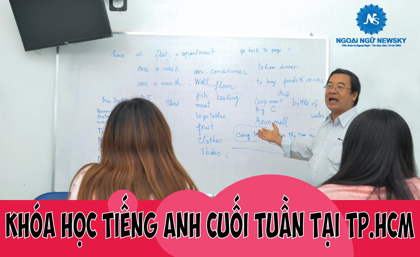 Khóa học tiếng Anh cuối tuần tại TpHCM