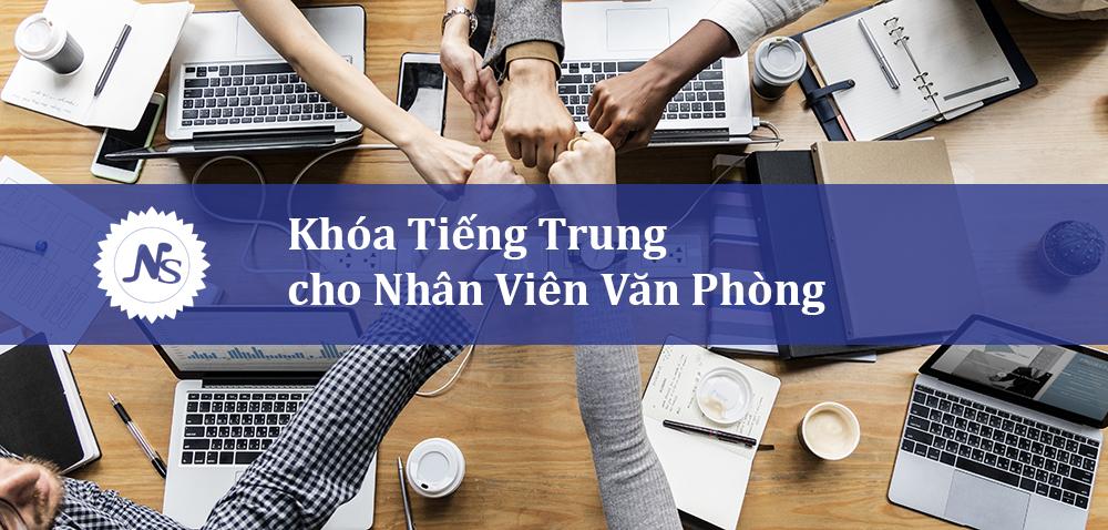 Khóa tiếng Trung cho nhân viên Văn Phòng