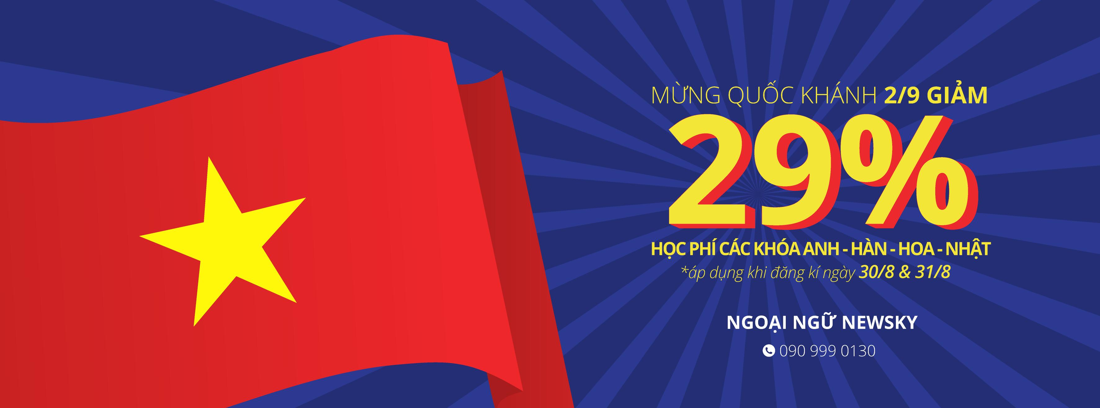 Mừng Quốc Khánh 2/9 giảm 29% học phí Anh – Hàn – Hoa – Nhật