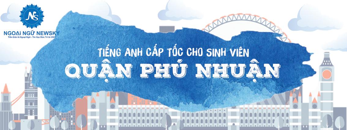Tiếng Anh cấp tốc cho Sinh viên quận Phú Nhuận