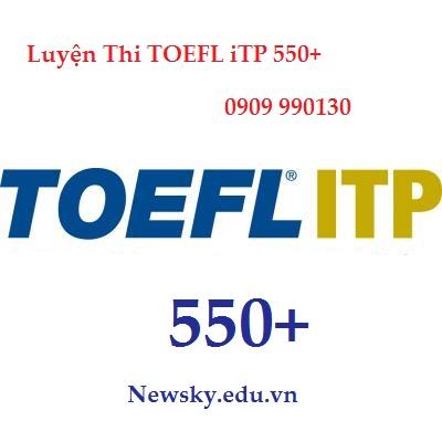 LUYỆN THI TOEFL iTP 500, 550+