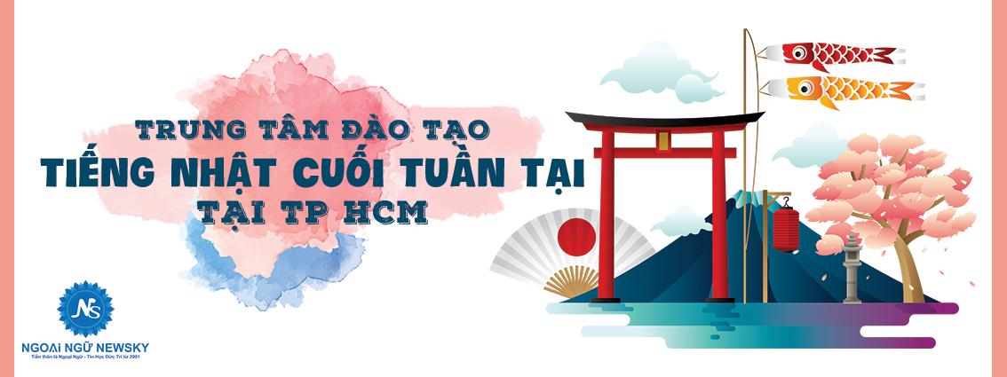 Trung tâm đào tạo tiếng Nhật cuối tuần tại TpHCM