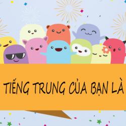 Dịch Họ Tên tiếng Việt sang tiếng Trung chuẩn nhất